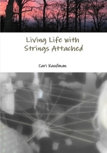 Living Life with Strings Attached